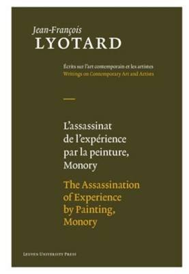 The Assassination of Experience by Painting, Monory (English, French, Hardcover): Jean-Francois Lyotard