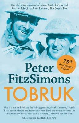 Tobruk - 75th Anniversary Edition (Paperback): Peter Fitzsimons