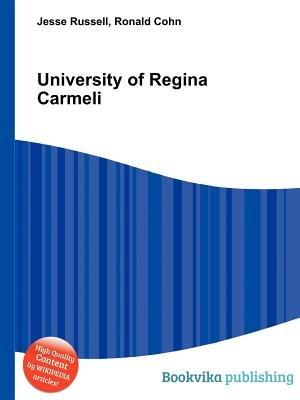 University of Regina Carmeli (Paperback): Jesse Russell, Ronald Cohn