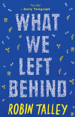 What We Left Behind (Paperback): Robin Talley