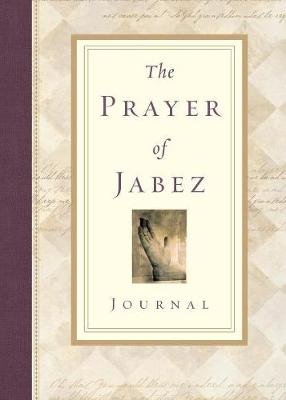 The Prayer of Jabez Journal (Paperback): Bruce Wilkinson