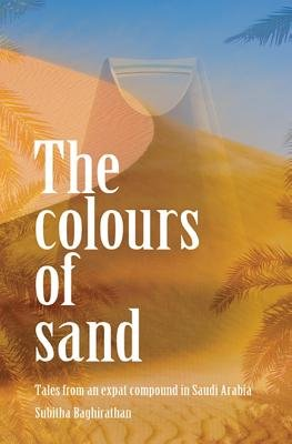 The Colours of Sand (Electronic book text): Subitha Baghirathan