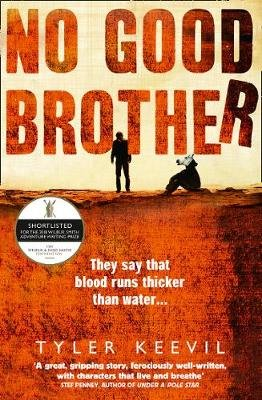 No Good Brother (Paperback): Tyler Keevil