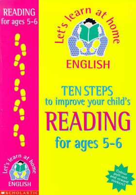 Ten Steps to Improve Your Child's Reading - Age 5-6 (Paperback): Sue Palmer