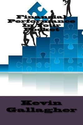 Financial Performance in Your Pocket (Paperback): Kevin Gallagher