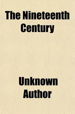 The Nineteenth Century (Volume 30) (Paperback): unknownauthor, Books Group