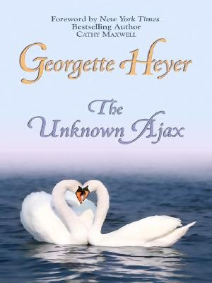 The Unknown Ajax (Large print, Hardcover, large type edition): Georgette Heyer