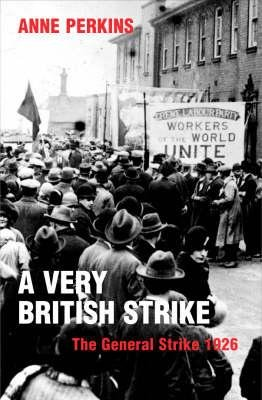 A Very British Strike (Hardcover, illustrated edition): Anne Perkins