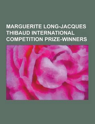 Marguerite Long-Jacques Thibaud International Competition Prize-Winners - Youri Egorov, Dong-Hyek Lim, Susanne Hou, Christian...