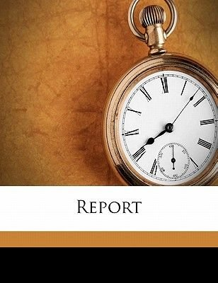 Report Volume No.8 (Paperback): Harvard University Class of 1873
