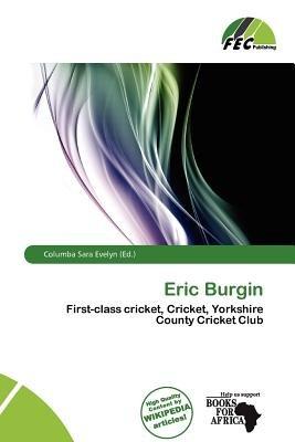 Eric Burgin (Paperback): Columba Sara Evelyn