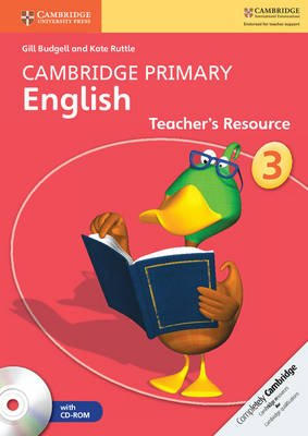 Cambridge Primary English - Cambridge Primary English Stage 3 Teacher's Resource Book with CD-ROM (Spiral bound): Gill...