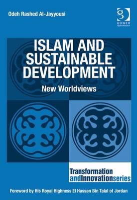 Islam and Sustainable Development - New Worldviews (Electronic book text, New edition): Odeh Rashed Al-Jayyousi