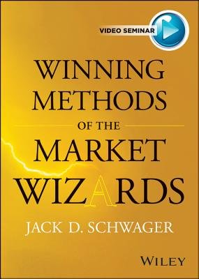 Winning Methods of the Market Wizards with Jack Schwager (Digital): Jack D. Schwager