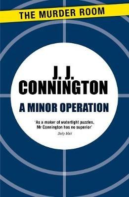 A Minor Operation (Electronic book text, Digital original): J J Connington