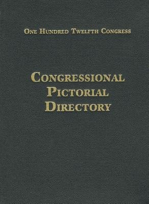 Congressional Pictorial Directory, 112th Congress, Volume 2 - Area Reports: Domestic (Paperback): Government Publishing Office