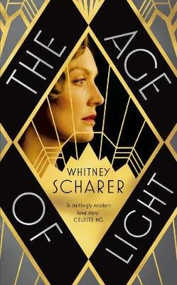 The Age of Light (Hardcover): Whitney Scharer
