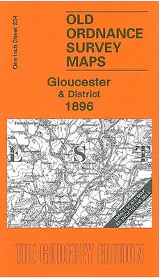 Gloucester and District 1896 - One Inch Sheet 234 (Sheet map, folded): Barrie Trinder