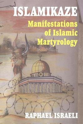 Islamikaze (Electronic book text): Raphael Israeli