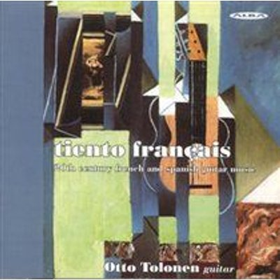 Various Artists - Otto Tolonen: Tiento Français (20th Century French and Spanish Guitar Music) (CD): Otto Tolonen, Jacques...