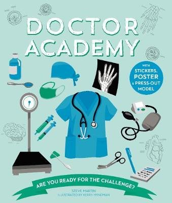 Doctor Academy - Are you ready for the challenge? (Paperback): Steve Martin