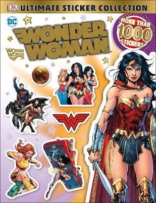 DC Wonder Woman Ultimate Sticker Collection (Paperback): Dk