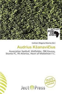 Audrius K Anavi Ius (Paperback): Carleton Olegario M. Ximo