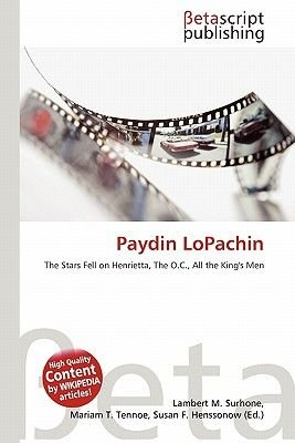 Paydin Lopachin (Paperback): Lambert M. Surhone, Mariam T. Tennoe, Susan F. Henssonow