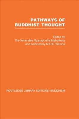 Pathways of Buddhist Thought - Essays from the Wheel (Hardcover): Ven. Nyanaponika