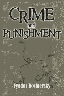 Crime and Punishment (Paperback): Fyodor Dostoyevsky