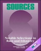 Sources - Notable Selections in Race and Ethnicity (Paperback, 2nd): Adalberto Aguirre