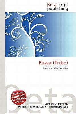 Rawa (Tribe) (Paperback): Lambert M. Surhone, Mariam T. Tennoe, Susan F. Henssonow