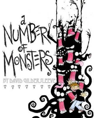 A Number of Monsters (Paperback): David Gildersleeve