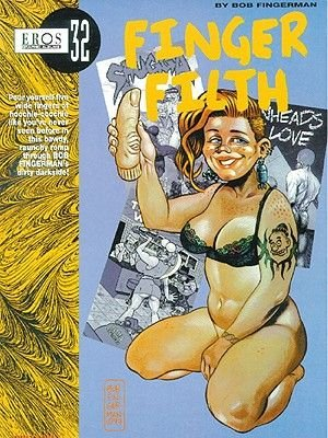 Eros Graphic Novel, v. 32 - Finger Flith (Paperback):
