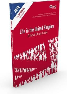 Life in the United Kingdom - official study guide (Paperback, 2018 revision): Jenny Wales, Stationery Office