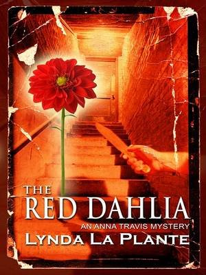 The Red Dahlia (Large print, Hardcover, Large type / large print edition): Lynda LaPlante