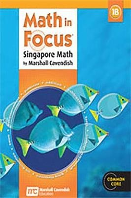Math in Focus: Singapore Math - Student Edition, Book B Grade 1 2013 (Hardcover): Great Source