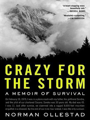 Crazy for the Storm - A Memoir of Survival (Electronic book text): Norman Ollestad