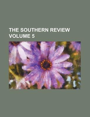 The Southern Review Volume 5 (Abridged, Paperback, abridged edition): Books Group