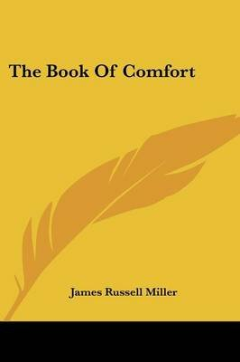 The Book of Comfort (Paperback): James Russell Miller