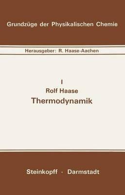 Thermodynamik (German, Paperback): Rolf Haase, R Haase