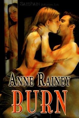 Burn (Electronic book text): Anne Rainey