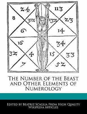 The Number of the Beast and Other Elements of Numerology (Paperback): Beatriz Scaglia