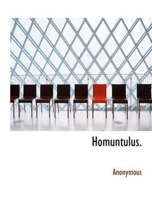 Homuntulus. (Paperback): Anonymous