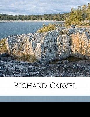 Richard Carvel (Paperback): Winston S. Churchill
