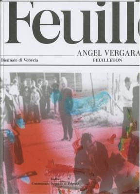 Angel Vergara - Feuilleton (Hardcover):