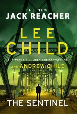 The Sentinel (Paperback): Lee Child, Andrew Child