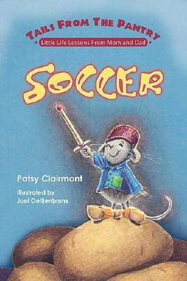 Soccer (Hardcover): Patsy Clairmont