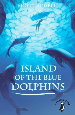 Island of the Blue Dolphins (Paperback): Scott O'Dell