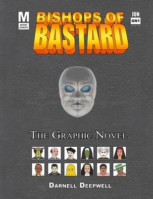 Bishops of Bastard - The Graphic Novel (Paperback): Darnell Deepwell